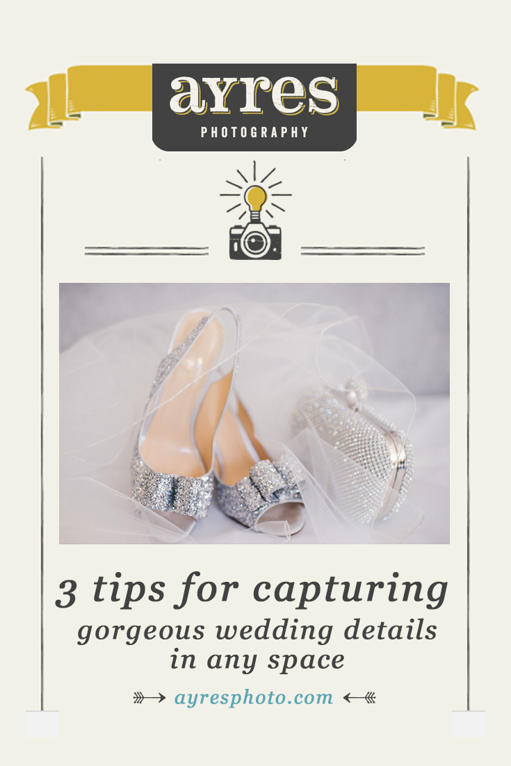 3 tips for capturing gorgeous wedding details in any space