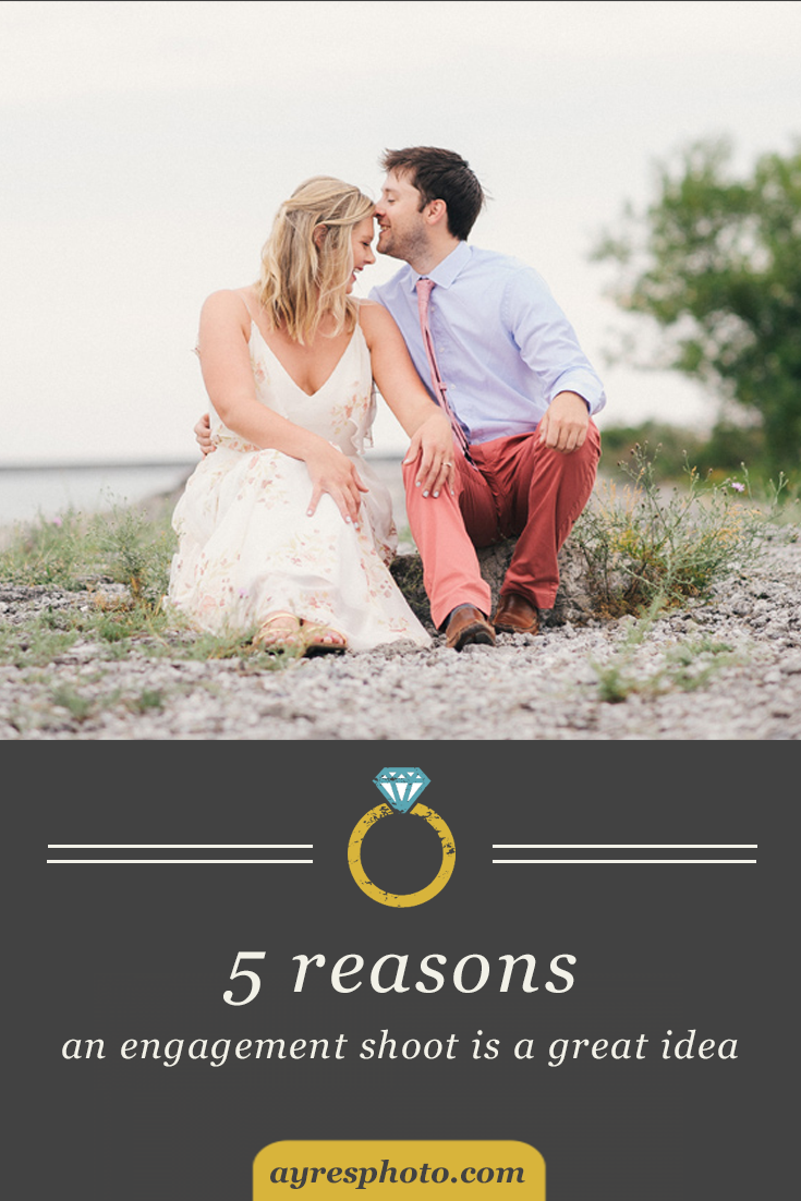 5 Reasons An Engagement Shoot is a Great Idea