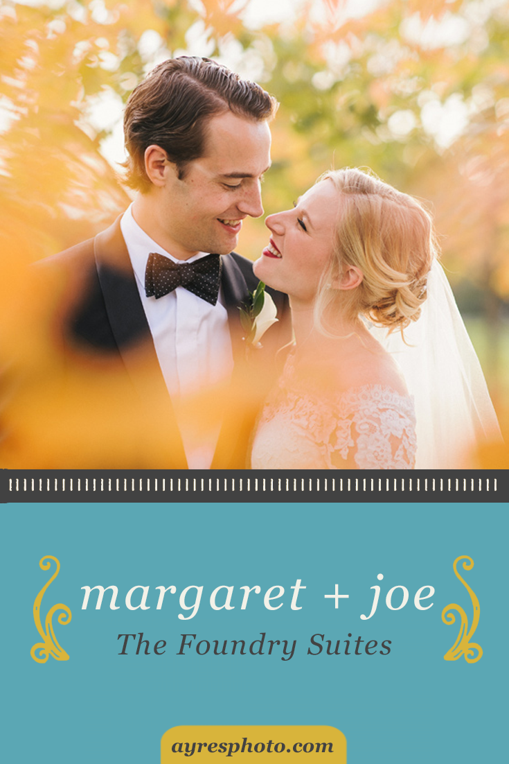 margaret + joe // The Foundry Suites