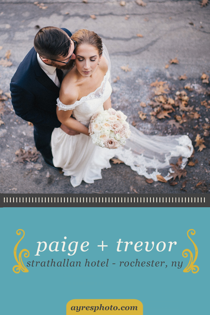 paige + trevor // The Strathallan Hotel Rochester, NY