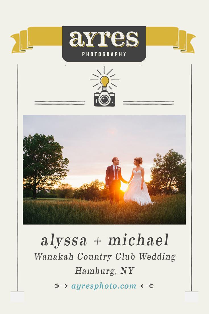 alyssa + michael // Wanakah Country Club Wedding