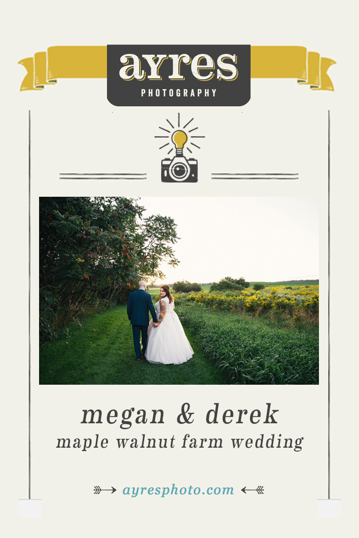 megan+ derek // Maple Walnut Farm Wedding