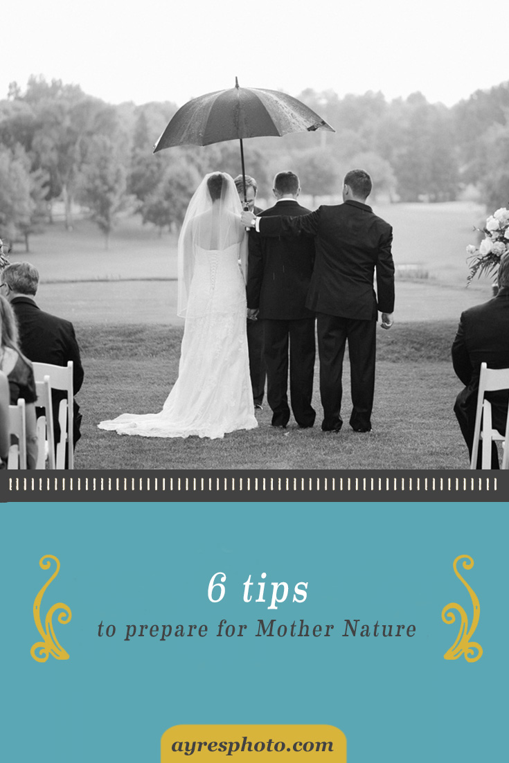 6 Tips to Prepare for Mother Nature on Your Wedding Day